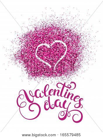 Happy valentines day handwritten text with glitter splash and heart. Vector illustration.
