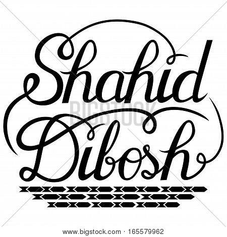 Lettering Shahid Dibosh for Bangladesh Holiday. Vector illustration