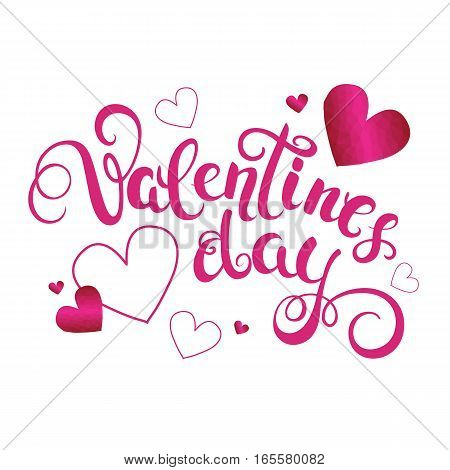 Valentines day handwritten callygraphy with hearts. Text for greeting card with lettering. Vector Illustration.