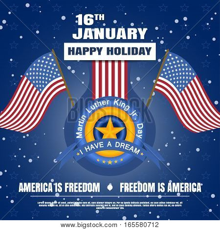 Holiday vector background of Martin Luther King Day with snowfall label waving flags and text.