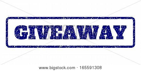 Navy Blue rubber seal stamp with Giveaway text. Vector message inside rounded rectangular banner. Grunge design and scratched texture for watermark labels. Horisontal emblem on a white background.