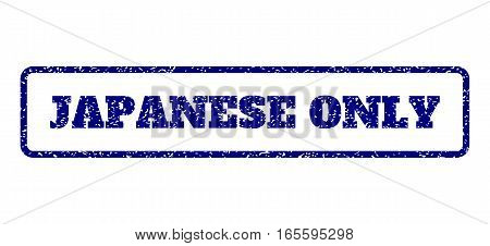 Navy Blue rubber seal stamp with Japanese Only text. Vector tag inside rounded rectangular shape. Grunge design and unclean texture for watermark labels. Horisontal emblem on a white background.