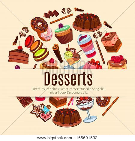 Pastry, bakery and patisserie shop poster with sweet desserts, fruit cakes and berry cupcakes, chocolate muffin and vanilla pudding, creamy pie, honey waffles or wafers, biscuits and macaron cookies, ice cream for cafe, cafeteria menu