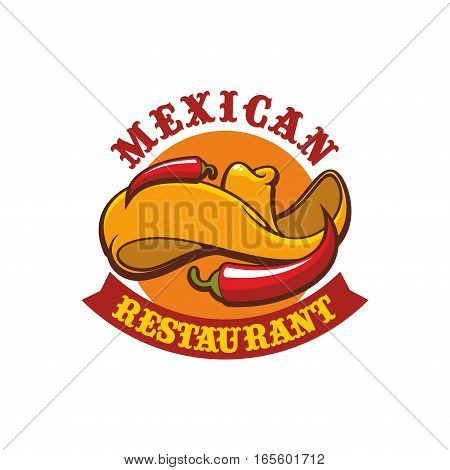 Mexican restaurant sign. Vector isolated emblem with icons of sombrero hat and hot spicy chili pepper jalapeno. Badge for mexican burrito fast food or tacos snack bar, traditional authentic mexican dish cafe menu