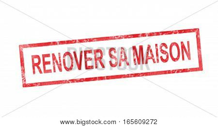 Renovate His House In French Translation In Red Rectangular Stamp