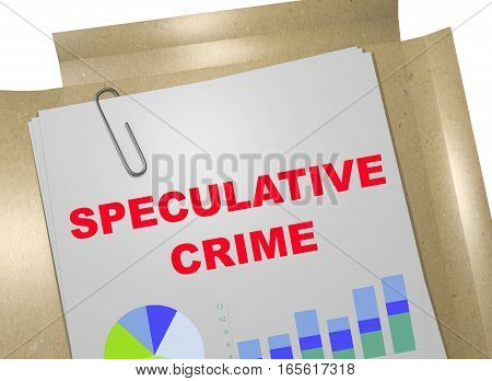 Speculative Crime - Business Concept