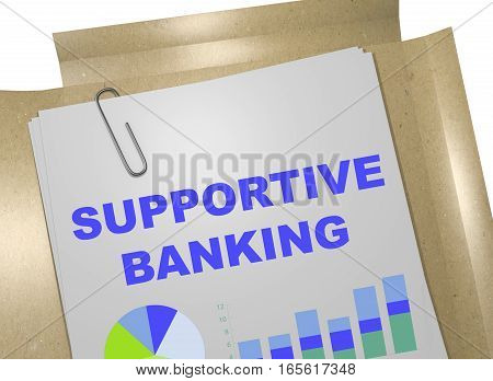 Supportive Banking - Business Concept