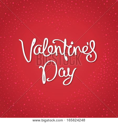 Postcard for Valentine's Day. Simple design with handwritten calligraphy on background placers in the form of heart. Vector illustration