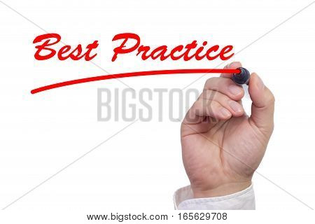 Hand writing the words best practice and underlining it in red isolated on white