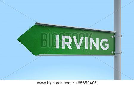 3d rendering Green signpost road information irving