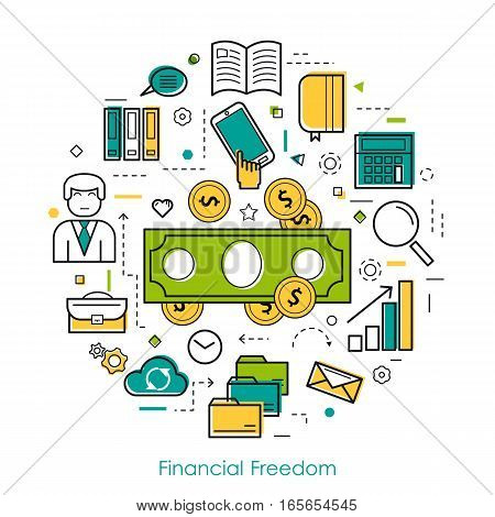 Vector round concept of Financial Freedom or ccounting service in thin line style. Banknote and coins, businessman, device and computer icons
