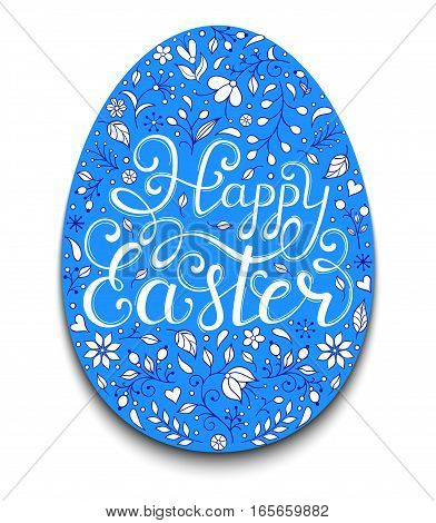 Floral easter egg with handwriting inscription Happy Easter on white background. Vector illustration.