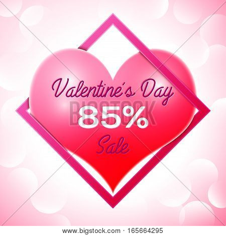Realistic red heart with an inscription in centre text Valentines Day Sale 85 percent Discounts in pink square frame. SALE concept for shopping, mobile devices, online shop. Vector illustration.