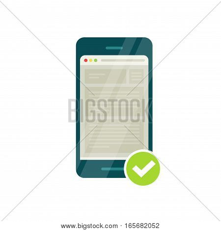 Smartphone with mobile browser and green tick, mobile adapted website icon vector illustration, flat style, web page browser and checkmark, mobile responsive compatible site, successful validation