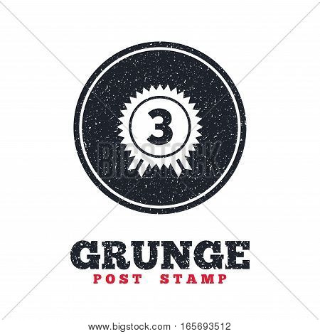 Grunge post stamp. Circle banner or label. Third place award sign icon. Prize for winner symbol. Dirty textured web button. Vector