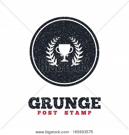 Grunge post stamp. Circle banner or label. First place cup award sign icon. Prize for winner symbol. Laurel Wreath. Dirty textured web button. Vector