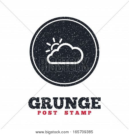 Grunge post stamp. Circle banner or label. Cloud and sun sign icon. Weather symbol. Dirty textured web button. Vector