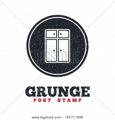 Grunge post stamp. Circle banner or label. Cupboard sign icon. Modern furniture symbol. Dirty textured web button. Vector