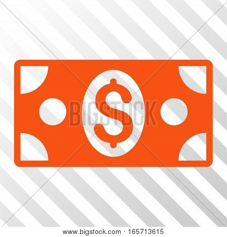 Orange Banknote toolbar icon. Vector pictogram style is a flat symbol on diagonally hatched transparent background.