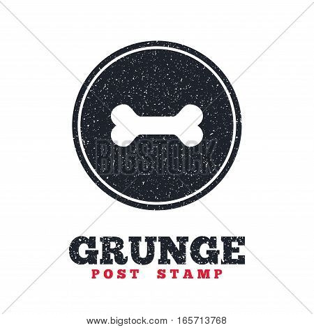 Grunge post stamp. Circle banner or label. Dog bone sign icon. Pets food symbol. Dirty textured web button. Vector