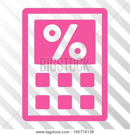 Pink Tax Calculator interface toolbar icon. Vector pictograph style is a flat symbol on diagonally hatched transparent background.