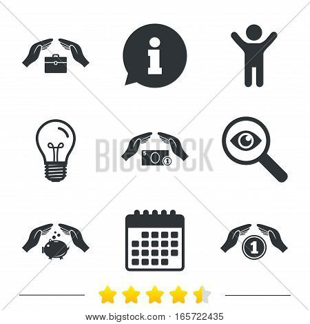 Hands insurance icons. Piggy bank moneybox symbol. Money savings insurance signs. Travel luggage and cash coin symbols. Information, light bulb and calendar icons. Investigate magnifier. Vector