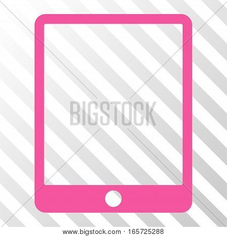Pink Mobile Tablet toolbar icon. Vector pictogram style is a flat symbol on diagonally hatched transparent background.