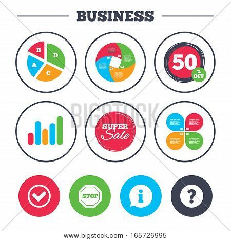 Business pie chart. Growth graph. Information icons. Stop prohibition and question FAQ mark signs. Approved check mark symbol. Super sale and discount buttons. Vector