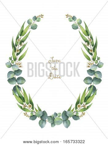Watercolor hand painted wreath with green eucalyptus leaves and branches. Healing Herbs for cards, wedding invitation, posters, save the date or greeting design. Spring or summer flowers with space for your text.
