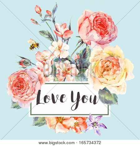 Classical vector spring vintage floral greeting card, bouquet of pink flowers blooming branches of cherry, english roses and bee, botanical natural watercolor illustration on blue background Love You