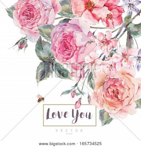 Classical vector spring vintage floral greeting card, bouquet of pink flowers blooming branches of cherry, english roses and bee, botanical natural watercolor illustration on white background Love You