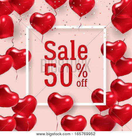 Border with text and balloons. Valentine SMM banner. Seasonal sale 50 percent off. Sign of love. Vector illustration