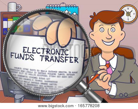 Electronic Funds Transfer on Paper in Man's Hand through Lens to Illustrate a Business Concept. Colored Doodle Illustration.