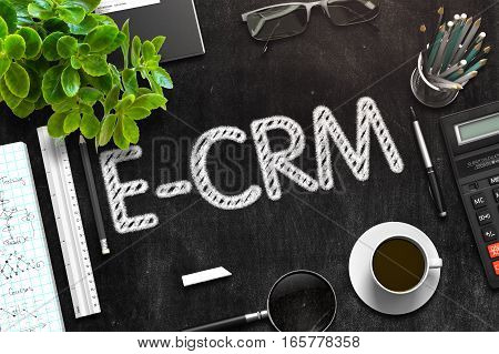 Black Chalkboard with Handwritten Business Concept - E-CRM - on Black Office Desk and Other Office Supplies Around. Top View. 3d Rendering. Toned Illustration.