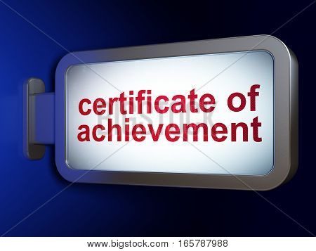 Studying concept: Certificate of Achievement on advertising billboard background, 3D rendering