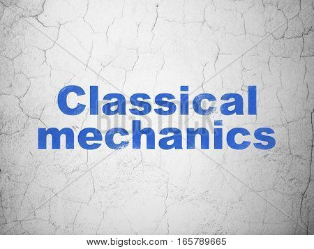 Science concept: Blue Classical Mechanics on textured concrete wall background