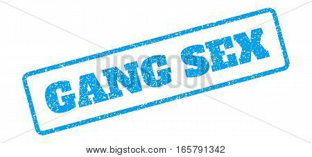 Blue rubber seal stamp with Gang Sex text. Vector message inside rounded rectangular frame. Grunge design and dust texture for watermark labels. Inclined sign on a white background.