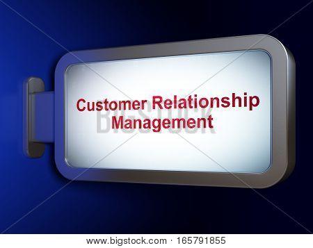 Advertising concept: Customer Relationship Management on advertising billboard background, 3D rendering