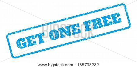 Blue rubber seal stamp with Get One Free text. Vector message inside rounded rectangular shape. Grunge design and scratched texture for watermark labels. Inclined sign on a white background.