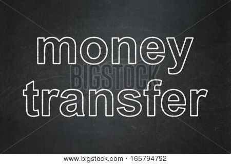 Business concept: text Money Transfer on Black chalkboard background
