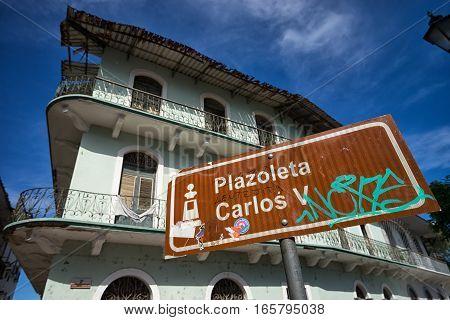 June 15, 2016 Panama City, Panama: closeup of a vandalized street sign in the Casco Viejo area of Panama City