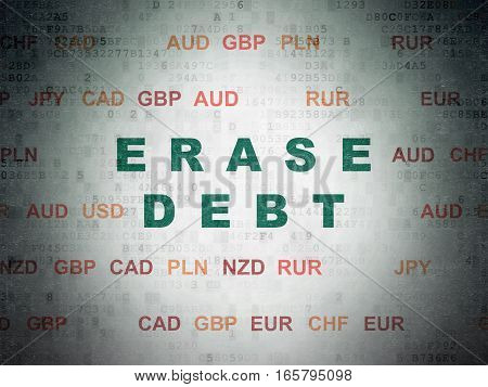 Business concept: Painted green text Erase Debt on Digital Data Paper background with Currency