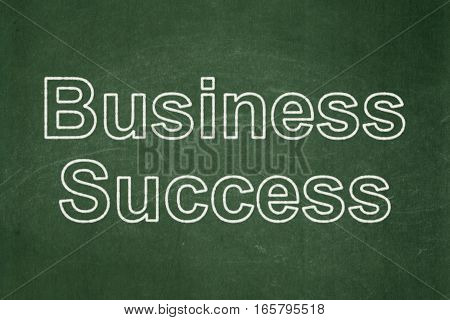 Business concept: text Business Success on Green chalkboard background