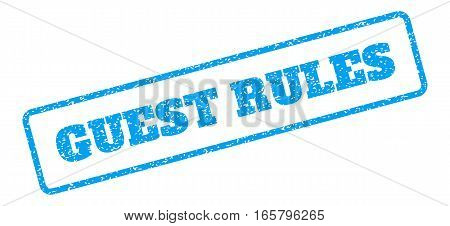 Blue rubber seal stamp with Guest Rules text. Vector caption inside rounded rectangular banner. Grunge design and dust texture for watermark labels. Inclined blue sticker on a white background.