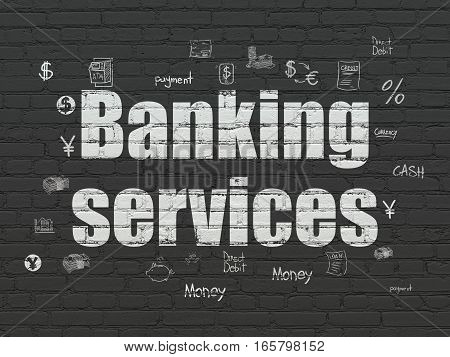 Money concept: Painted white text Banking Services on Black Brick wall background with  Hand Drawn Finance Icons
