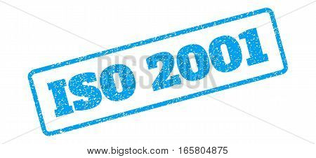 Blue rubber seal stamp with ISO 2001 text. Vector tag inside rounded rectangular shape. Grunge design and unclean texture for watermark labels. Inclined sign on a white background.