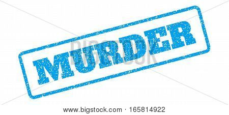 Blue rubber seal stamp with Murder text. Vector message inside rounded rectangular shape. Grunge design and scratched texture for watermark labels. Inclined sign on a white background.