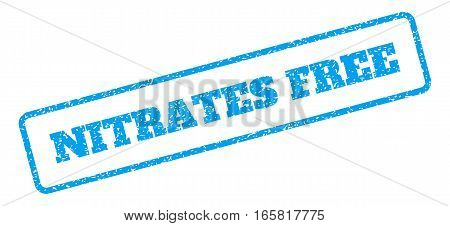 Blue rubber seal stamp with Nitrates Free text. Vector message inside rounded rectangular frame. Grunge design and dirty texture for watermark labels. Inclined sign on a white background.