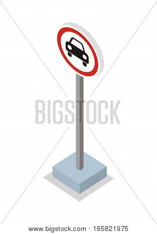 Prohibiting Car Road Sign vector illustration in isometric projection.  Picture for traffic concepts, application icons, infographics, logotype design. Isolated on white background.