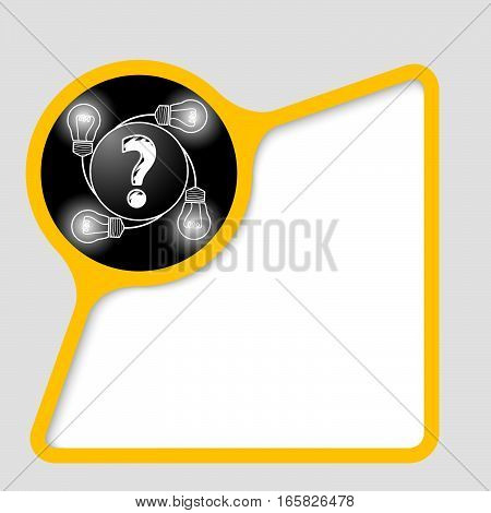 Abstract frame for your text with question mark and bulbs